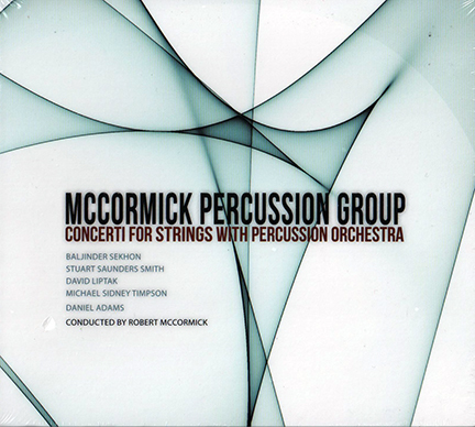 Concerti for String with Percussion Orchestra